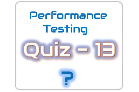Performance Testing Quiz 13