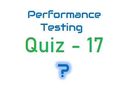 Performance Testing Quiz 17