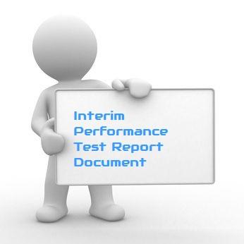 Interim Performance Test Report Document