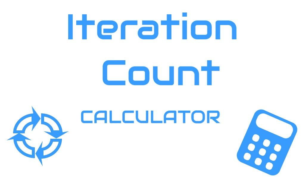 Iteration Count Calculator