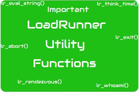 Important LoadRunner Utility Function