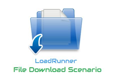 LoadRunner File Download Scenario