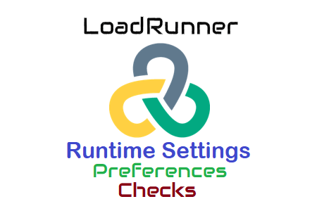 LoadRunner - Runtime Settings - Preferences - Checks