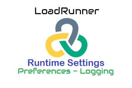LoadRunner - Runtime Settings - Preferences - Logging