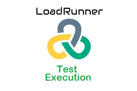 LoadRunner - Test Execution