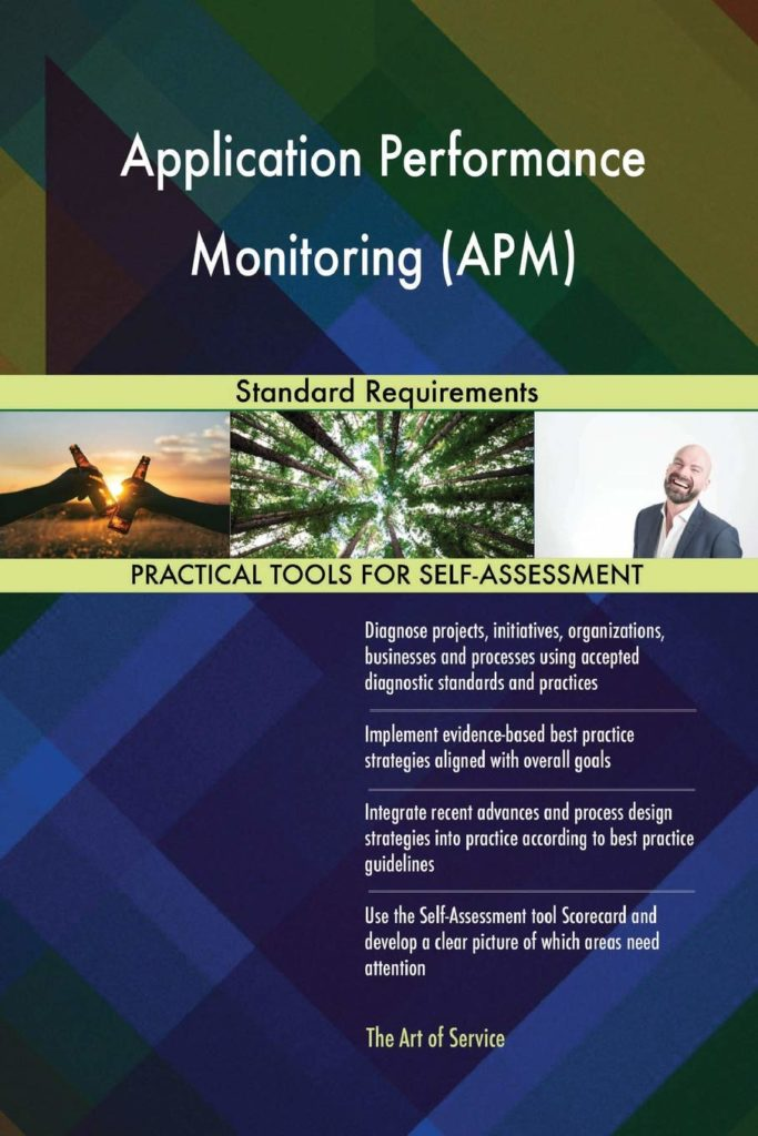 Application Performance Monitoring (APM) Standard Requirements