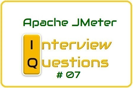 JMeter Interview Question 07
