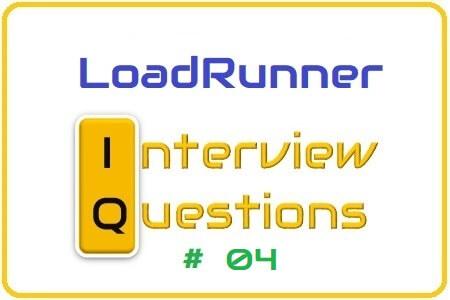 LoadRunner Interview Question 04