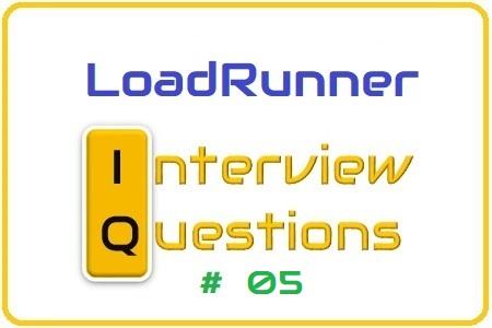 LoadRunner Interview Question 05