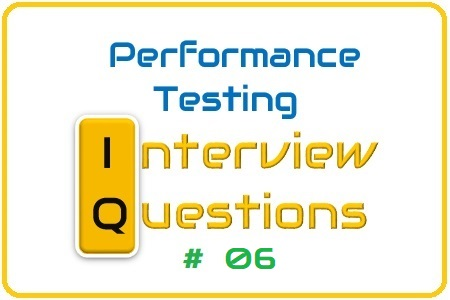 Performance Testing Interview Question 06