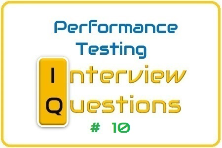Performance Testing Interview Question 10