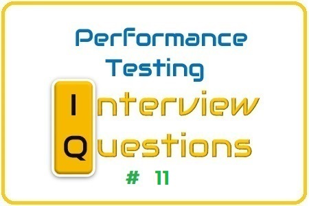 Performance Testing Interview Question 11