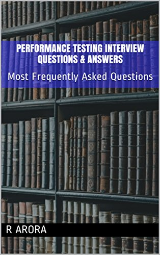 Performance Testing Interview Questions & Answers: Most Frequently Asked Questions