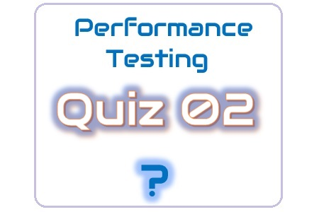 Performance Testing Quiz 02