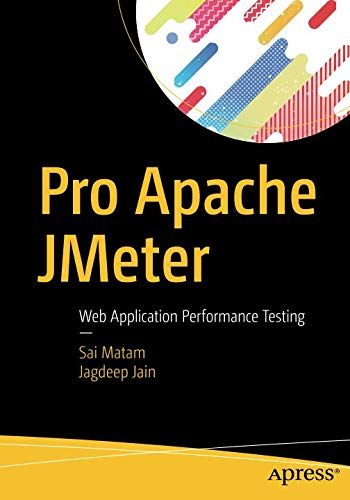 Pro Apache JMeter - Web Application Performance Testing