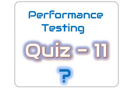 Performance Testing Quiz 11