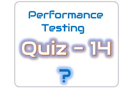 Performance Testing Quiz 14