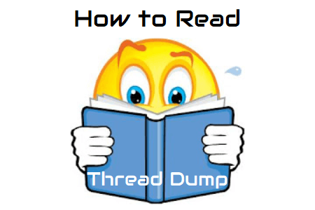 Thread Dump - How to Read Thread Dump