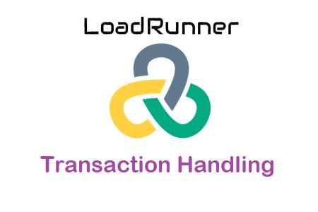 LoadRunner Transaction Handling