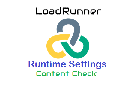LoadRunner - Runtime Settings - Content Check