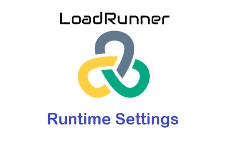 LoadRunner Runtime Settings