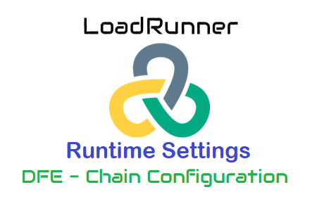 LoadRunner - Runtime Settings - Preferences - DFE - Chain Configuration