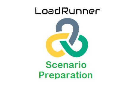 LoadRunner - Scenario Preparation