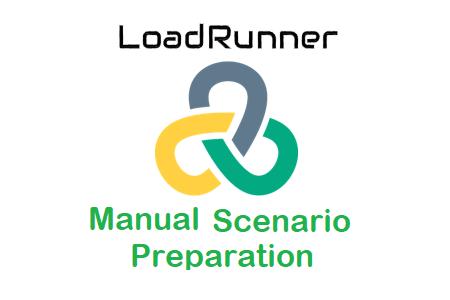 LoadRunner - Manual Scenario Preparation