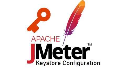 JMeter - Keystore Configuration