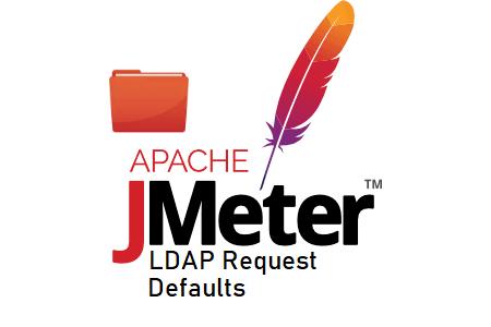 JMeter - LDAP Request Defaults