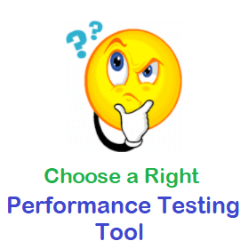 Right Performance Testing Tool